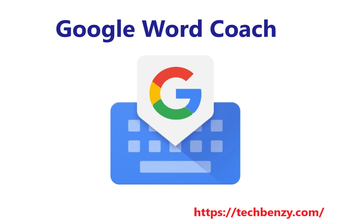 Google Word Coach
