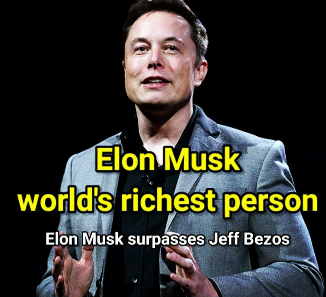 Tesla and SpaceX Founder Elon Musk Becomes Worlds Richest Man