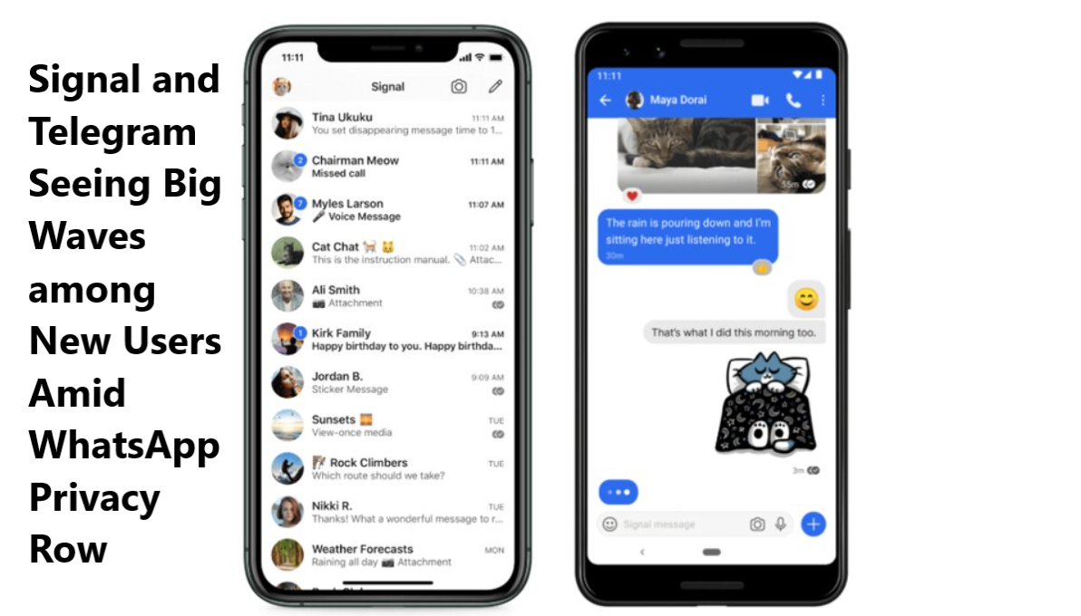 Signal and Telegram Seeing Big Waves among New Users Amid WhatsApp Privacy Row