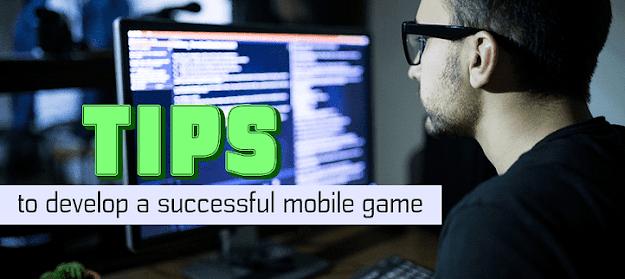 Tips for Successful Mobile Game Developer
